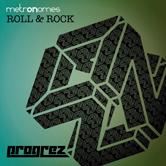 METRONOMES – ROLL & ROCK (PROGREZ)