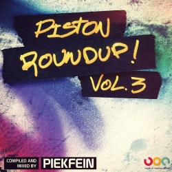 Piston Roundup – Volume 3 – Mixed By Piekfein