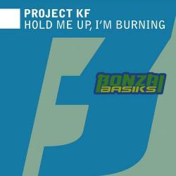 Hold Me Up, I'm Burning