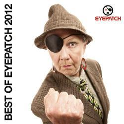 Best Of Eyepatch 2012