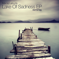MACIEJ LABUDA – LAKE OF SADNESS EP (BONZAI ELEMENTAL)