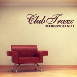 Club Traxx – Progressive House 11