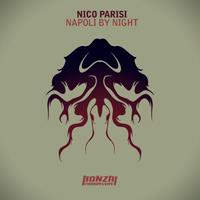 NICO PARISI – NAPOLI BY NIGHT (BONZAI PROGRESSIVE)