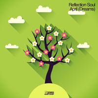 REFLECTION SOUL – APRIL (DREAMS) (GREEN MARTIAN)