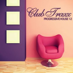 Club Traxx – Progressive House 12