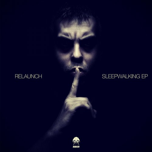 RELAUNCH – SLEEPWALKING EP (BONZAI PROGRESSIVE)