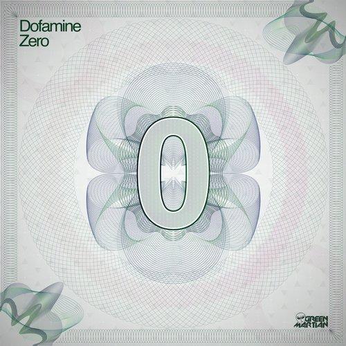 DOFAMINE – ZERO (GREEN MARTIAN)