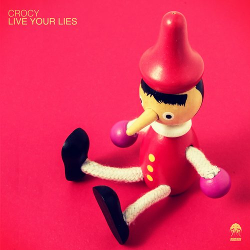 CROCY – LIVE YOUR LIES (BONZAI PROGRESSIVE)
