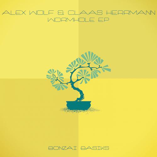 ALEX WOLF & CLAAS HERRMANN – WORMHOLE EP (BONZAI BASIKS)