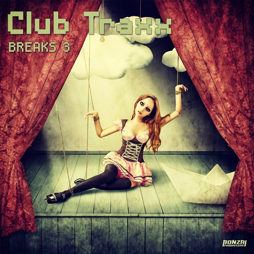 CLUB TRAXX – BREAKS 3 (BONZAI PROGRESSIVE)
