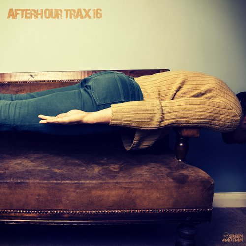 AFTERHOUR TRAX 16 (GREEN MARTIAN)