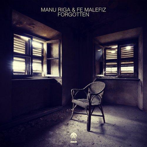 MANU RIGA & FE MALEFIZ – FORGOTTEN (BONZAI PROGRESSIVE)