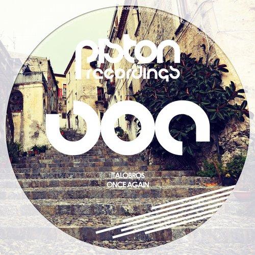 ITALOBROS – ONCE AGAIN (PISTON RECORDINGS)