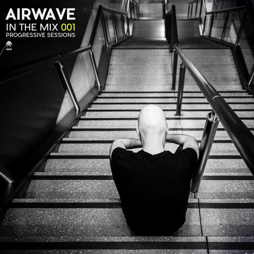 AIRWAVE – IN THE MIX 001 – PROGRESSIVE SESSIONS (BONZAI PROGRESSIVE)