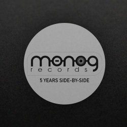 Monog Records – 5 Years Side By Side