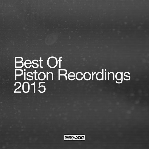 BEST OF PISTON RECORDINGS 2015 (PISTON RECORDINGS)