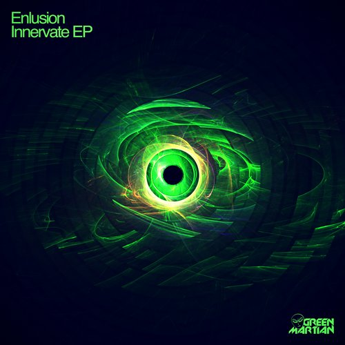 ENLUSION – INNERVATE EP (GREEN MARTIAN)