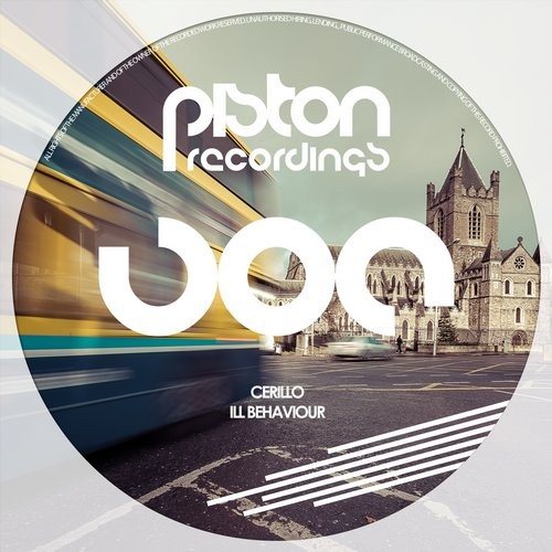 CERILLO – ILL BEHAVIOUR (PISTON RECORDINGS)
