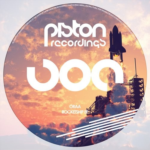 ORAA – ROCKETSHIP EP (PISTON RECORDINGS)