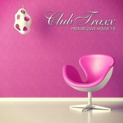 Club Traxx – Progressive House 18