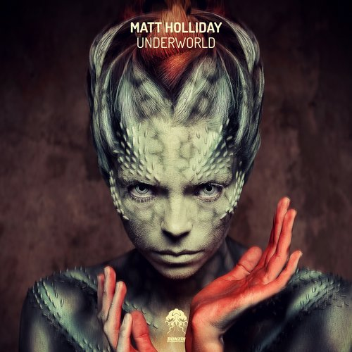 MATT HOLLIDAY – UNDERWORLD (BONZAI PROGRESSIVE)