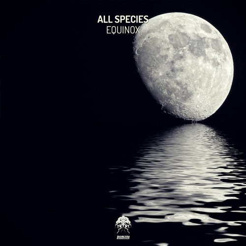 ALL SPECIES – EQUINOX (BONZAI PROGRESSIVE)