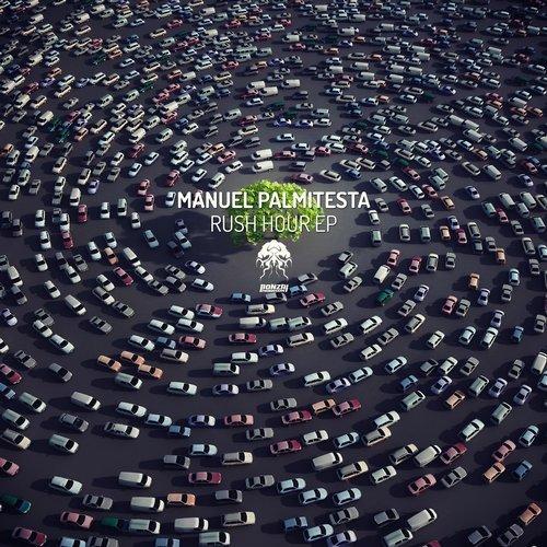 MANUEL PALMITESTA – RUSH HOUR EP (BONZAI PROGRESSIVE)
