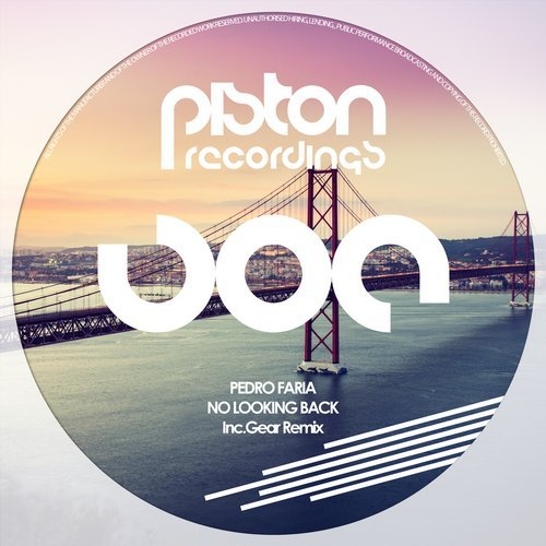 PEDRO FARIA – NO LOOKING BACK (PISTON RECORDINGS)