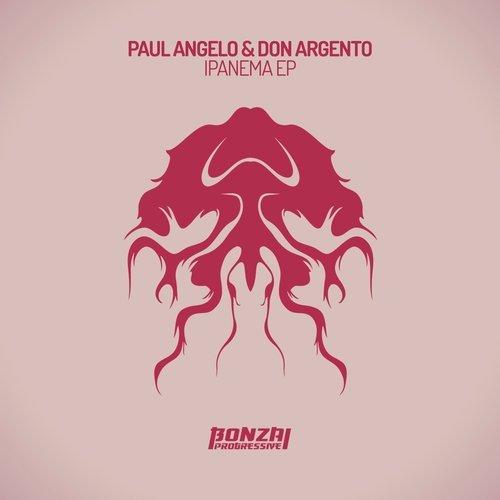 PAUL ANGELO & DON ARGENTO – IPANEMA EP (BONZAI PROGRESSIVE)