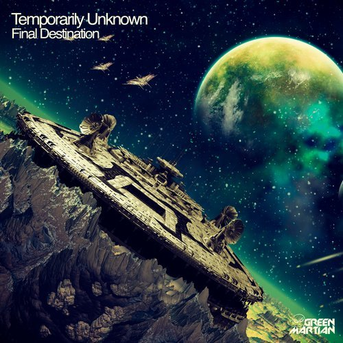 TEMPORARILY UNKNOWN – FINAL DESTINATION (GREEN MARTIAN)