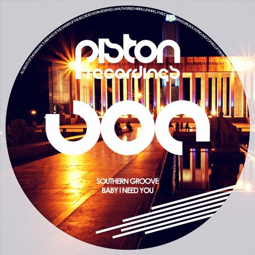 SOUTHERN GROOVE – BABY I NEED YOU (PISTON RECORDINGS)