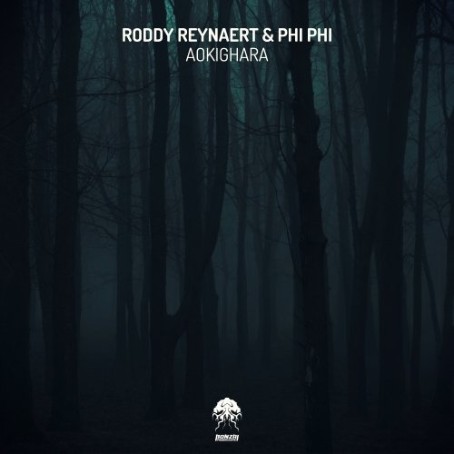 RODDY REYNAERT & PHI PHI – AOKIGHARA (BONZAI PROGRESSIVE)