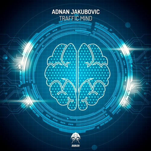 ADNAN JAKUBOVIC – TRAFFIC MIND (BONZAI PROGRESSIVE)
