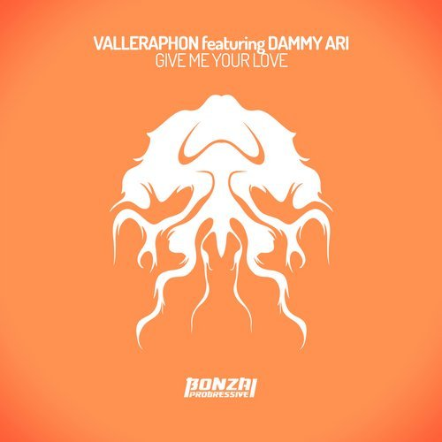 VALLEPHARON featuring DAMMY ARI – GIVE ME YOUR LOVE (BONZAI PROGRESSIVE)