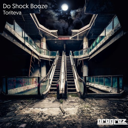 DO SHOCK BOOZE – TORITEVA (PROGREZ)