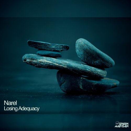 NAREL – LOSING ADEQUACY (GREEN MARTIAN)