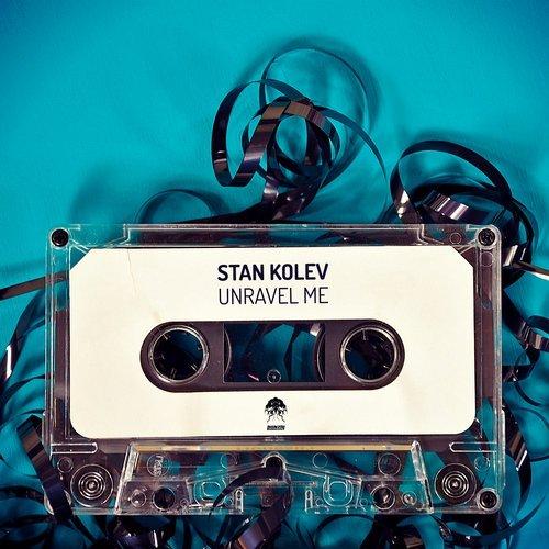 STAN KOLEV – UNRAVEL ME (BONZAI PROGRESSIVE)