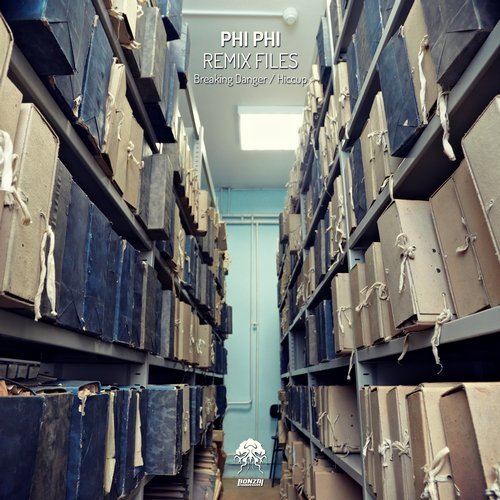 PHI PHI – REMIX FILES (BONZAI PROGRESSIVE)