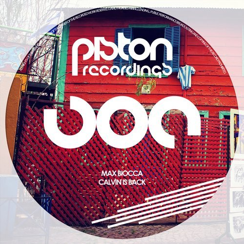 MAX BIOCCA – CALVIN IS BACK (PISTON RECORDINGS)