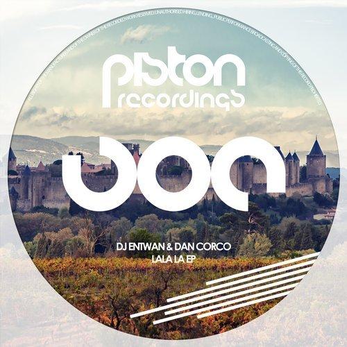 DJ ENTWAN & DAN CORCO – LALA LA EP (PISTON RECORDINGS)