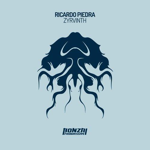 RICARDO PIEDRA – ZYRVINTH (BONZAI PROGRESSIVE)