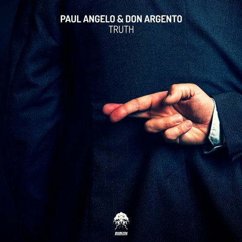 PAUL ANGELO & DON ARGENTO – TRUTH (BONZAI PROGRESSIVE)