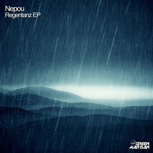 NEPOU – REGENTANZ EP (GREEN MARTIAN)