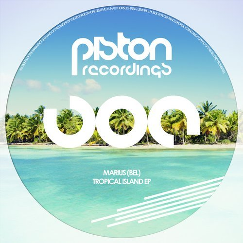 MARIUS (BEL) – TROPICAL ISLAND EP (PISTON RECORDINGS)