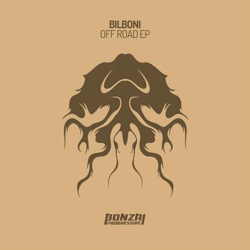 BILBONI – OFF ROAD EP (BONZAI PROGRESSIVE)