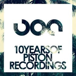 10 Years Of Piston Recordings