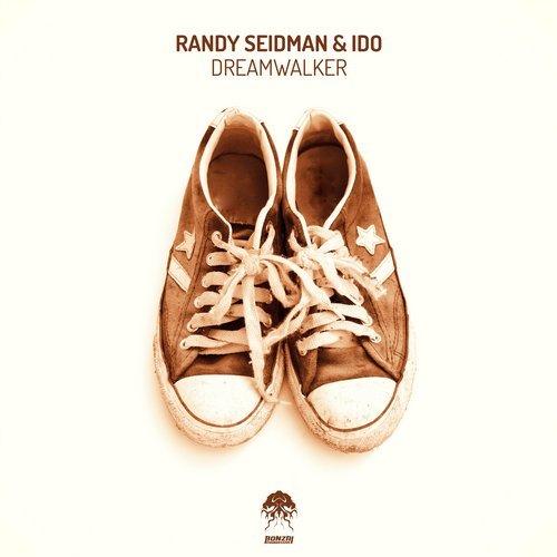 RANDY SEIDMAN & IDO – DREAMWALKER (BONZAI PROGRESSIVE)