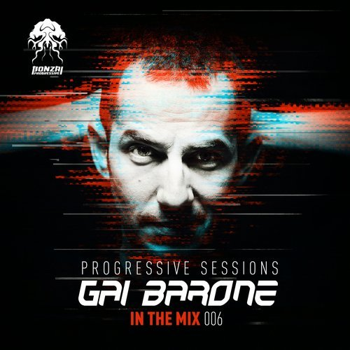 GAI BARONE – IN THE MIX 006 – PROGRESSIVE SESSIONS (BONZAI PROGRESSIVE)