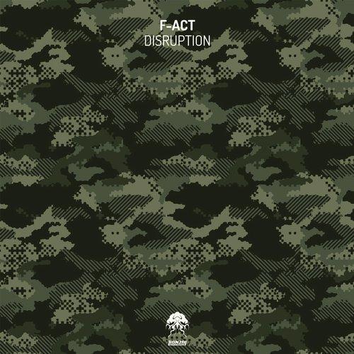 F-ACT – DISRUPTION [BONZAI PROGRESSIVE]