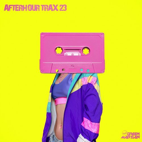 AFTERHOUR TRAX 23 [GREEN MARTIAN]
